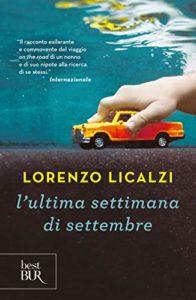 L'ultima settimana di settembre di Lorenzo Licalzi - Rizzoli - 2015