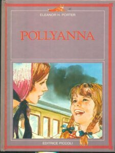 Pollyanna Eleanor Hodgman Porter