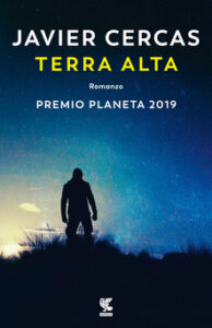 Terra alta di Javier Cercas, Guanda