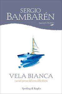 Vela bianca di Sergio Bambarèn