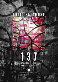 137 di Lucio Salamone - Letteratura Alternativa Edizioni, 2020