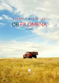 CB di Carmela Bruscella - Letteratura Alternativa Edizioni